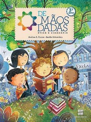 DE MAOS DADAS - ETICA E CIDADANIA - 3 ANO