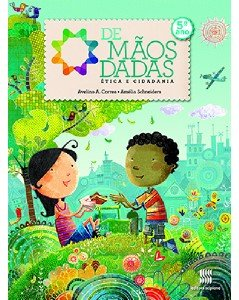 DE MAOS DADAS - ETICA E CIDADANIA - 5 ANO