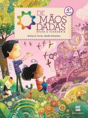 DE MAOS DADAS - ETICA E CIDADANIA 4 ANO