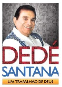 DEDE SANTANA - UM TRAPALHAO DE DEUS