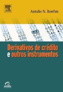 DERIVATIVOS DE CREDITO E OUTROS INSTRUMENTOS