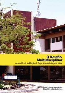DESAFIO MULTIDISCIPLINAR, O - UM MODELO DE INSTITUICAO DE LONGA PERMANENCIA