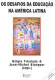 DESAFIOS DA EDUCACAO NA AMERICA LATINA, OS