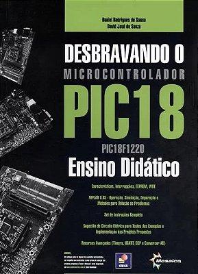 DESBRAVANDO O MICROCONTROLADOR PIC18 - ENSINO DIDATICO