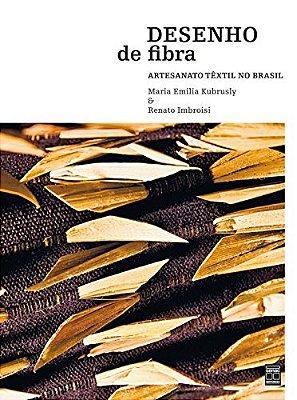 DESENHO DE FIBRA - ARTESANATO TEXTIL NO BRASIL