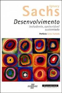 DESENVOLVIMENTO: INCLUDENTE, SUSTENTAVEL, SUSTENTADO