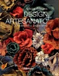 DESIGN + ARTESANATO - O CAMINHO BRASILEIRO