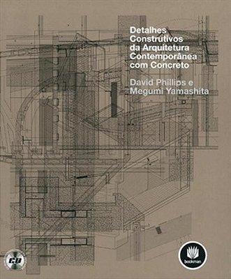 DETALHES CONSTRUTIVOS DA ARQUITETURA CONTEMPORANEA COM CONCRETO - DETALHES