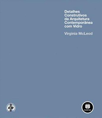 DETALHES CONSTRUTIVOS DA ARQUITETURA CONTEMPORANEA COM VIDRO