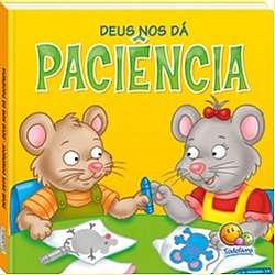 DEUS NOS DA PACIENCIA - COL. DEUS ESTA CONOSCO!