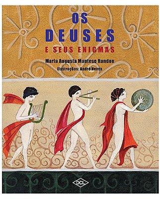DEUSES E SEUS ENIGMAS, OS