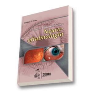 DIAGNOSTICO RAPIDO EM OFTALMOLOGIA NEURO-OFTALMOLOGIA