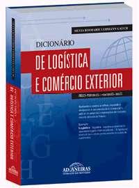 DICIONARIO DE LOGISTICA E COMERCIO EXTERIOR