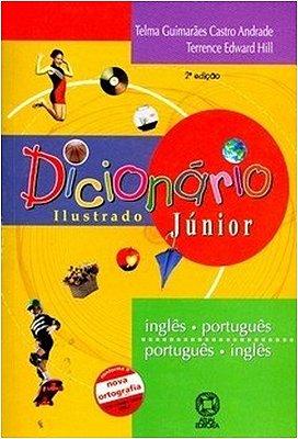 DICIONARIO ILUSTRADO JUNIOR - INGLES/PORTUGUES - PORTUGUES/INGLES