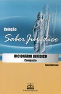 DICIONARIO JURIDICO COMPACTO - COL.SABER JURIDICO