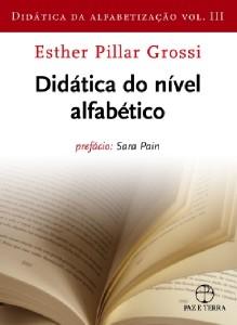 DIDATICA DA ALFABETIZACAO: DIDATICA DA ALFABETIZACAO - VOL 3
