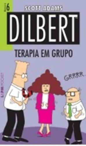 DILBERT 6 - TERAPIA EM GRUPO