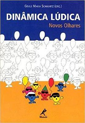 DINAMICA LUDICA - NOVOS OLHARES