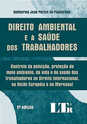 DIREITO AMBIENTAL E A SAUDE DOS TRABALHADORES