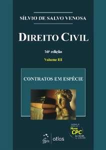 DIREITO CIVIL - CONTRATOS EM ESPECIE - VOL. III