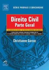 DIREITO CIVIL - PARTE GERAL - 100 EXERCICIOS DE REVISAO E 150 TESTES DE CON