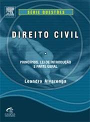 DIREITO CIVIL - PRINCIPIOS, LEI DE INTRODUCAO E PARTE GERAL - SERIE QUESTOE