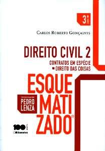 DIREITO CIVIL ESQUEMATIZADO 2 - PARTE GERAL - CONTRATOS EM ESPECIE - DIREIT