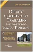 DIREITO COLETIVO DO TRABALHO PARA CONCURSO DE JUIZ DO TRABALHO