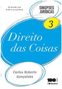DIREITO DAS COISAS - VOL.3 - COL. SINOPSES JURIDICAS