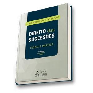 DIREITO DAS SUCESSOES - TEORIA E PRATICA
