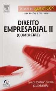 DIREITO EMPRESARIAL - COMERCIAL - II - CADERNO DE QUESTOES