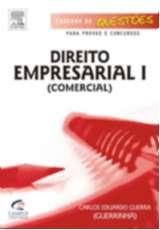DIREITO EMPRESARIAL (COMERCIAL) I - SERIE CADERNO DE QUESTOES