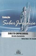 DIREITO EMPRESARIAL: DIREITO SOCIETARIO - COL. SABER JURIDICO