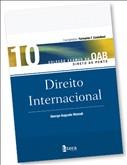 DIREITO INTERNACIONAL - VOL.10 - COL. EXAMES DA OAB DIRETO AO PONTO