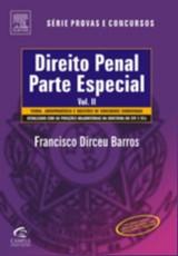 DIREITO PENAL - PARTE ESPECIAL-  VOL. II - NOVA VERSAO - SERIE: PROVAS E CO