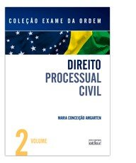 DIREITO PROCESSUAL CIVIL - VOL. 2 - COL. EXAME DA ORDEM