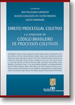 DIREITO PROCESSUAL COLETIVO E O ANTEPROJETO DE CODIGO BRASILEIRO DE PROCESS