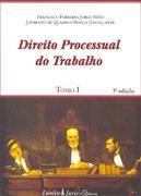 DIREITO PROCESSUAL DO TRABALHO - TOMOS I E II