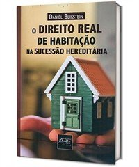 DIREITO REAL DE HABITACAO NA SUCESSAO HEREDITARIA, O