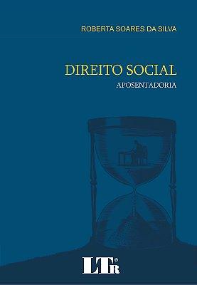 DIREITO SOCIAL - APOSENTADORIA