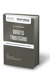 DIREITO TRIBUTARIO - PARA TECNICO E ANALISTA - COL. TRIBUNAIS