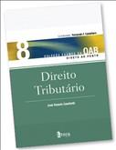 DIREITO TRIBUTARIO - VOL.8 - COL. EXAMES DA OAB DIRETO AO PONTO