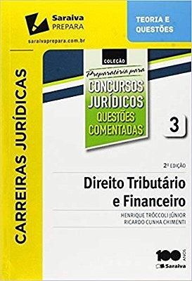DIREITO TRIBUTARIO E FINANCEIRO - VOL. 3 - COL. PREPARATORIA PARA CONCURSOS