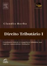 DIREITO TRIBUTARIO, VOL. I - CONSTITUICAO FEDERAL