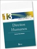 DIREITOS HUMANOS - VOL.13 - COL. EXAMES DA OAB DIRETO AO PONTO