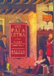 DO PAI A LETRA - NA CLINICA, NA LITERATURA E NA METAPSICOLOGIA