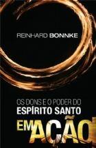 DONS E O PODER DO ESPIRITO SANTO EM ACAO, OS