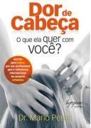 DOR DE CABECA - O QUE ELA QUER COM VOCE?