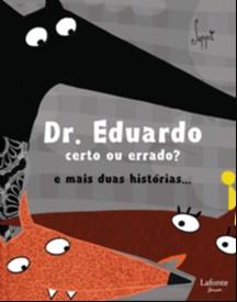 DR. EDUARDO CERTO OU ERRADO?