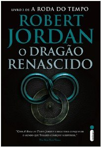 DRAGAO RENASCIDO, O - VOL. 3 - SERIE: A RODA DO TEMPO
